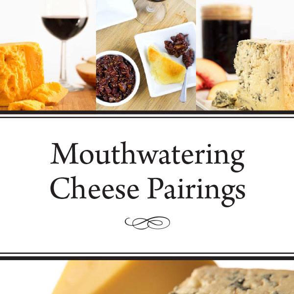 Cheese Pairing Guide