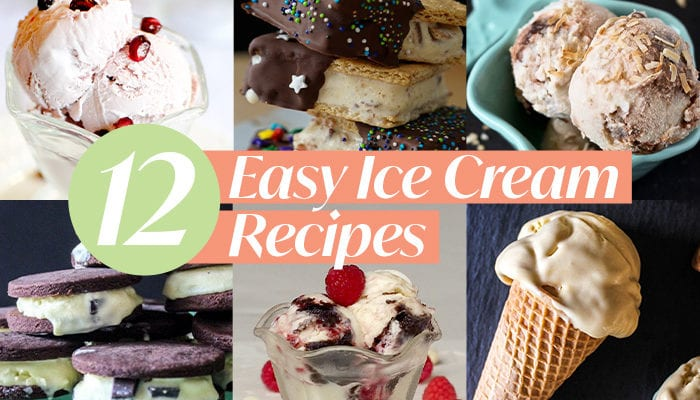 12 easy ice cream recipes